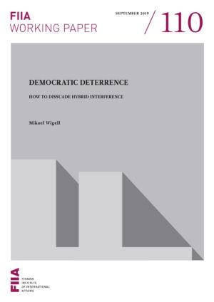 Democratic deterrence: How to dissuade hybrid interference