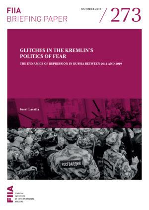 Glitches in the Kremlin's politics of Fear: The dynamics of repression in Russia between 2012 and 2019