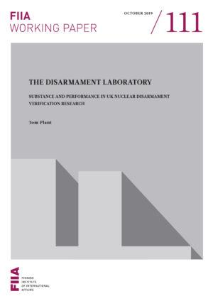 The disarmament laboratory: Substance and performance in UK nuclear disarmament verification research