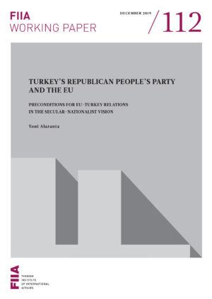 Turkey's Republican People's Party and the EU: Preconditions for EU-Turkey relations in the secular-nationalist vision