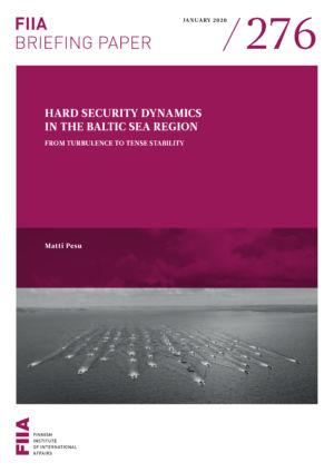 Hard security dynamics in the Baltic Sea region: From turbulence to tense stability