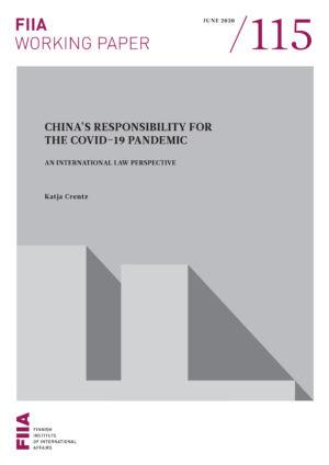China's responsibility for the Covid-19 pandemic: An international law perspective