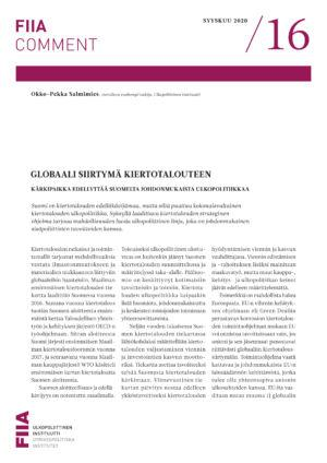 Globaali siirtymä kiertotalouteen: Kärkipaikka edellyttää Suomelta johdonmukaista ulkopolitiikkaa