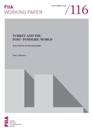 Turkey and the post-pandemic world: What kind of revisionism?