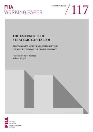 The emergence of strategic capitalism: Geoeconomics, corporate statecraft and the repurposing of the global economy