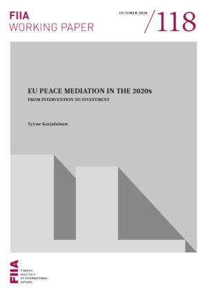 EU peace mediation in the 2020s: From intervention to investment