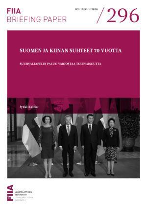 Suomen ja Kiinan suhteet 70 vuotta: Suurvaltapelin paluu varjostaa tulevaisuutta