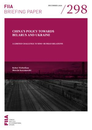 China's policy towards Belarus and Ukraine: A limited challenge to Sino-Russian relations