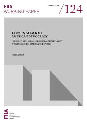 Trump's attack on American democracy: Towards a new model of electoral manipulation in an established democratic republic