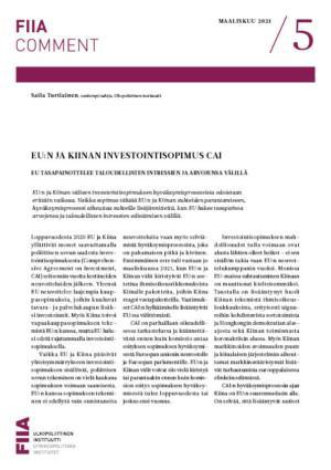 EU:n ja Kiinan investointisopimus CAI: EU tasapainottelee taloudellisten intressien ja arvojensa välillä