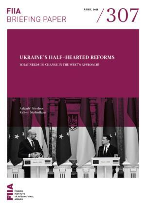 Ukraine's half-hearted reforms: What needs to change in the West's approach?