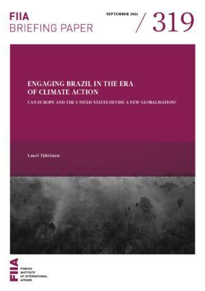 Engaging Brazil in the era of climate action: Can Europe and the United States devise a new globalisation?