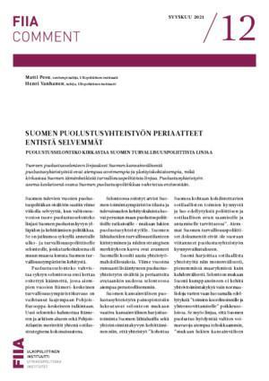 Suomen puolustusyhteistyön periaatteet entistä selvemmät: Puolustusselonteko kirkastaa Suomen turvallisuuspoliittista linjaa