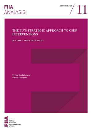The EU's strategic approach to CSDP interventions: Building a tenet from praxis